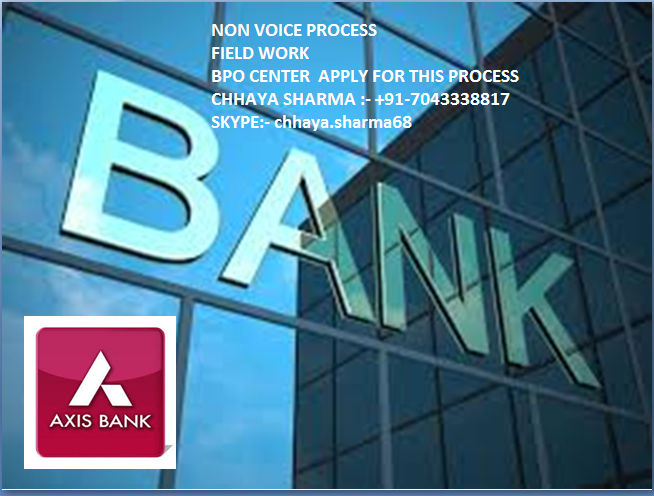 Axis Bank - Non Voice Process